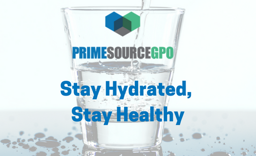 Stay Hydrated Stay Healthy Prime Source Gpo